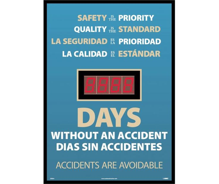 DIGITAL SCOREBOARD, SAFETY IS THE PRIORITY, QUALITY IS THE STANDARD, LA SEGURIDAD IS THE PRIORIDAD, LA CHALIDAD IS THE ESTANDAR, DAYS WITHOUT AN ACCIDENT, Bilingual, 28X20, .085 STYRENE