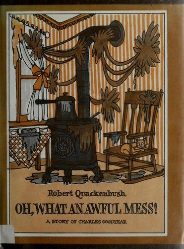 Oh, What an Awful Mess by Robert M. Quackenbush