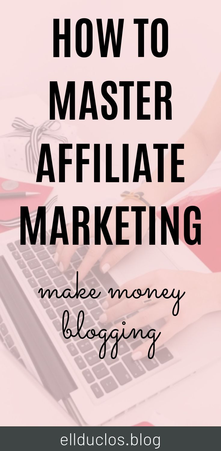 Affiliate Marketing Tips – Ultimate guide to affiliate marketing – EllDuclos – Pinterest Marketing Strategist & Blog Coach