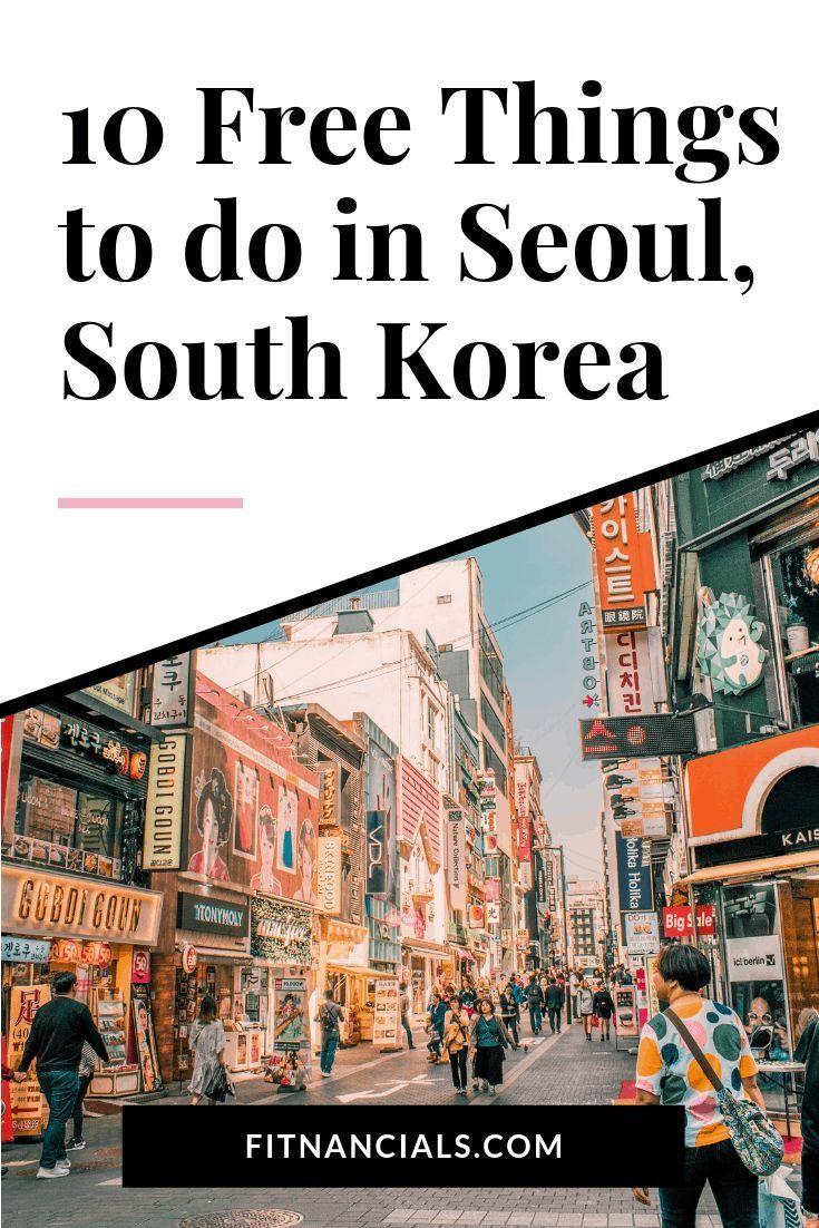 Seoul Reise Foodie Travel In 2020 Seoul Travel Seoul Photography South Korea Travel