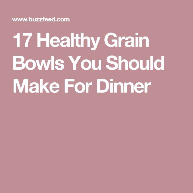 17 Healthy Grain Bowls You Should Make For Dinner