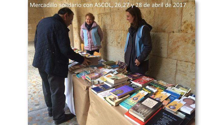 Mercadillo de libros solidario con ASCOL, 26,27 y 28 de abril de 2017