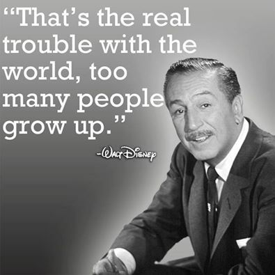 Silly people! Don't grow up!