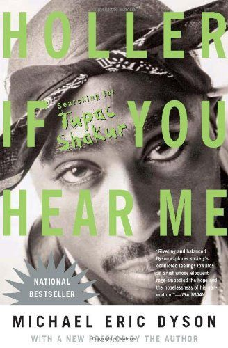 Holler If You Hear Me (2006) by Michael Eric Dyson http://www.amazon.com/dp/0465017282/ref=cm_sw_r_pi_dp_t2ZLub1Y8E5GR