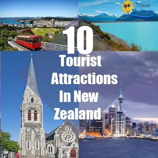 Top 10 Tourist Attractions In New Zealand | Travel ...