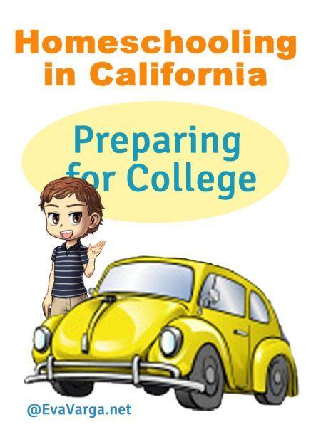 Homeschooling in California: Preparing for College - Eva Varga
