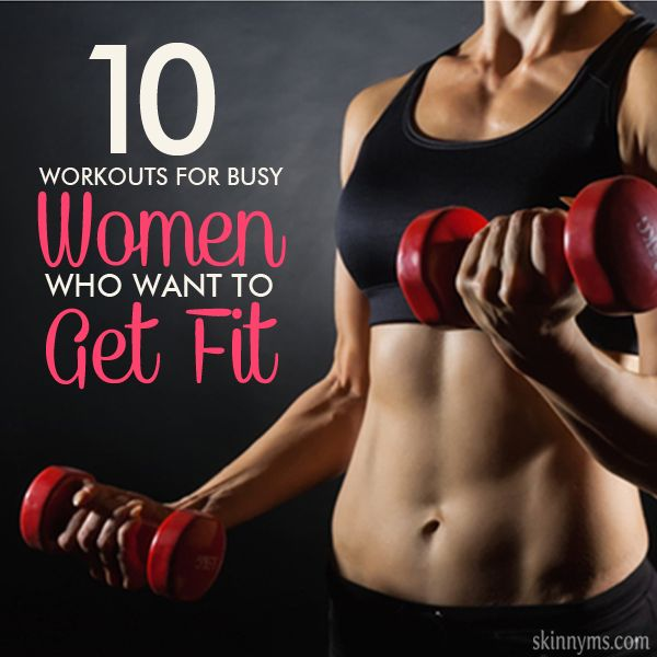 10 Workouts for Busy Women | Everyday health and fitness | Pinterest | Fitness, Workout and Exercise