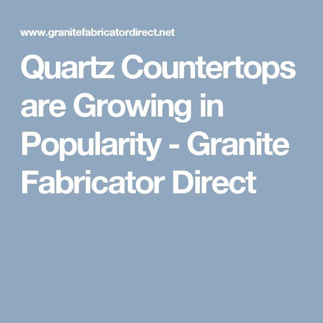 Quartz Countertops are Growing in Popularity - Granite Fabricator Direct