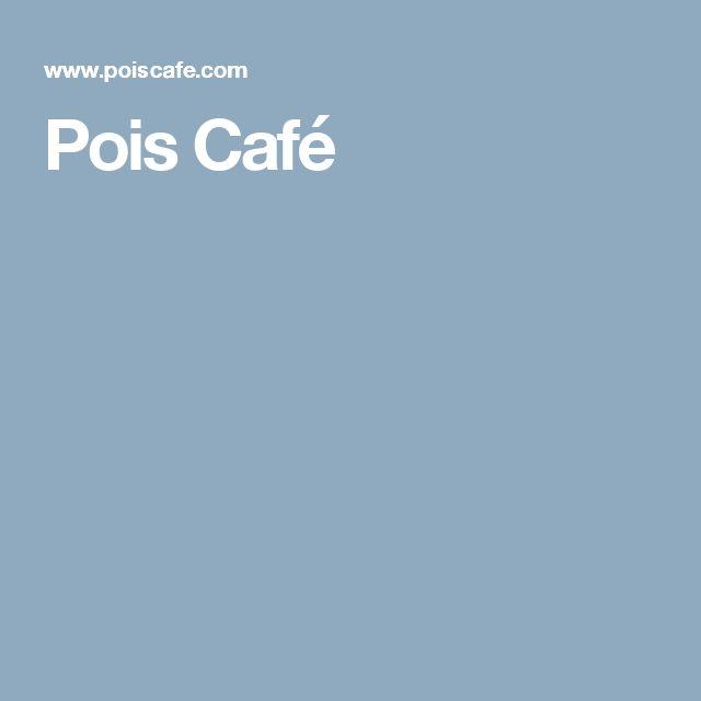 Pois Café