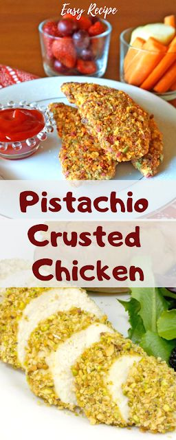 Pistachio-Crusted Chicken Easy Recipe