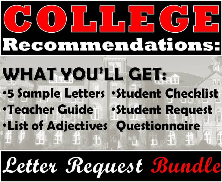 Dreading Having To Write Those College Recommendation Letters? Of Course We  Want To Help Our