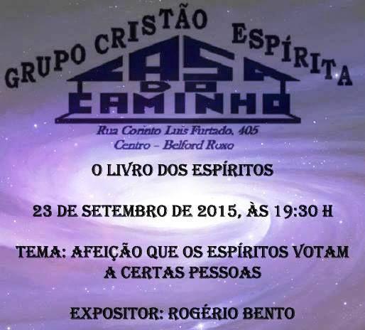 Grupo Cristão Espírita Casa do Caminho Convida para a sua Palestra Pública – Belford Roxo – RJ - http://www.agendaespiritabrasil.com.br/2015/09/21/grupo-cristao-espirita-casa-do-caminho-convida-para-a-sua-palestra-publica-belford-roxo-rj-19/