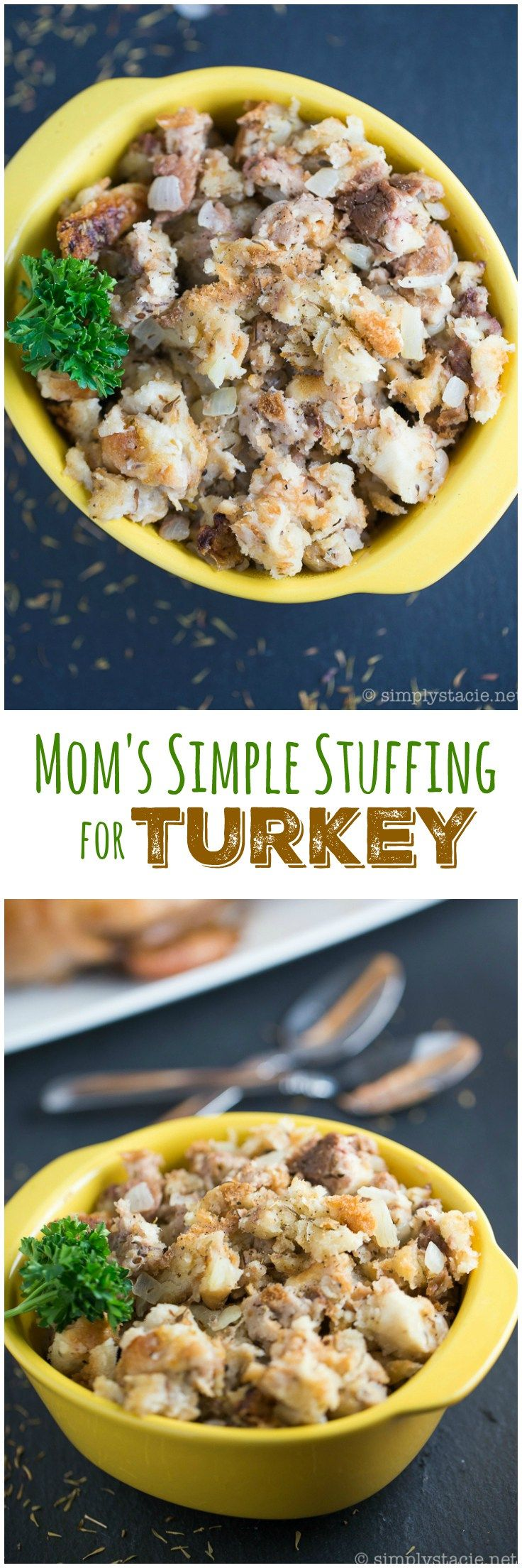 Mom's Simple Stuffing for Turkey - Make this recipe once and you'll remember it for life!