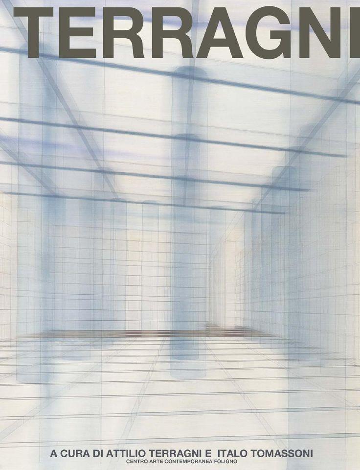TERRAGNI  Catalogo della mostra  Danteum: viaggio nell'architettura.   CIAC 2012
