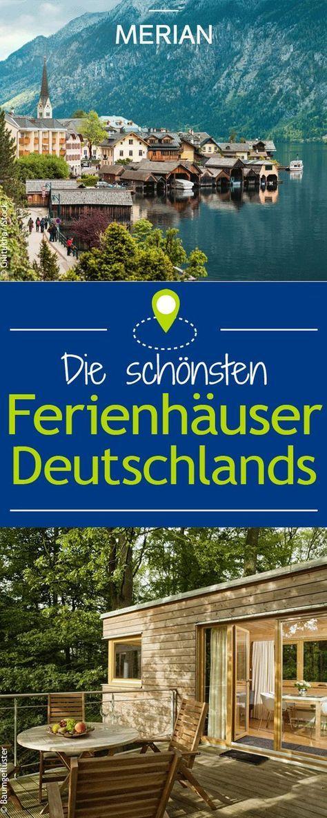 Es muss nicht immer eine Fernreise oder der Süden Europas sein - Auch Deutschland hat tolle Urlaubsziele zu bieten! Deshalb haben wir für euch eine Auswahl der schönsten Ferienhäuser zusammengestellt.