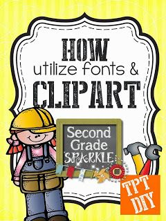 Second Grade Sparkle: TpT DIY: How to utilize fonts and clip art for your products (TPT)