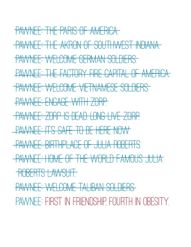 Pawnee: First in Friendship, Fourth in Obesity. Parks and Recreation love! via Etsy.
