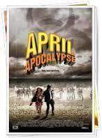 April Apocalypse (2015) | ANEKA CINEMA