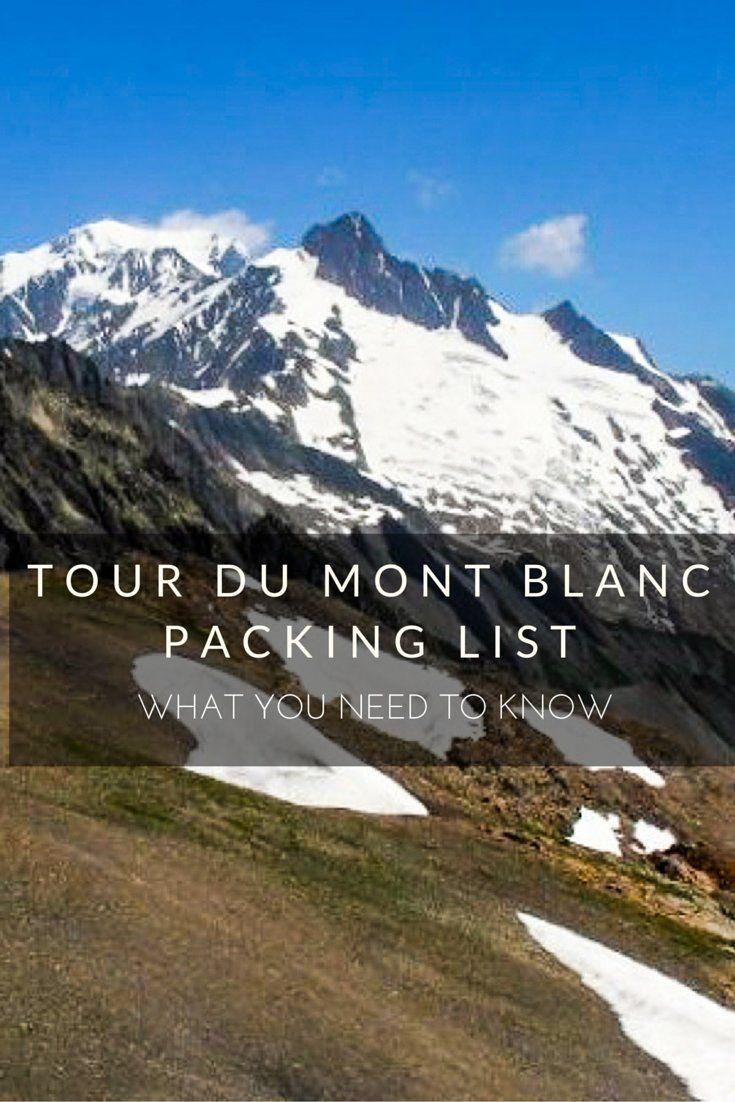 Tour du Mont Blanc Packing List: What You Need to Bring via @https://de.pinterest.com/Laurel_Robbins/