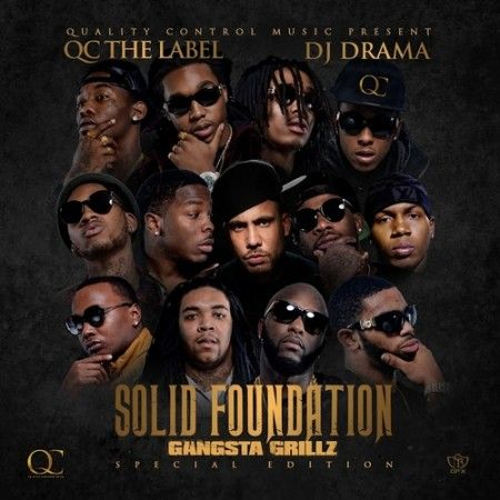 Migos x QC x DJ Drama Gangsta Grillz – Solid Foundation (Artwork & Vlog)