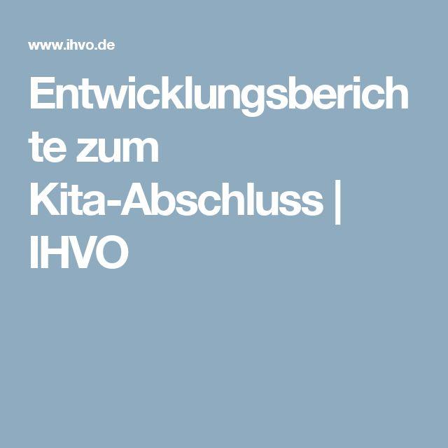 Entwicklungsberichte zum Kita-Abschluss | IHVO