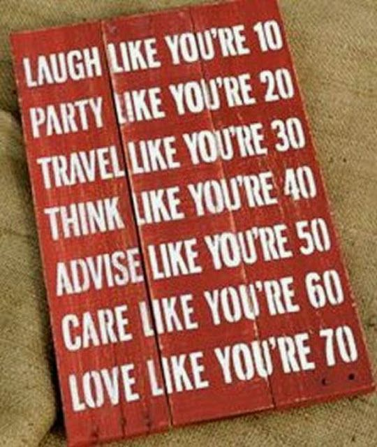 Love this !!! #laugh #party #travel #think #advise #care #love #words #inspiration