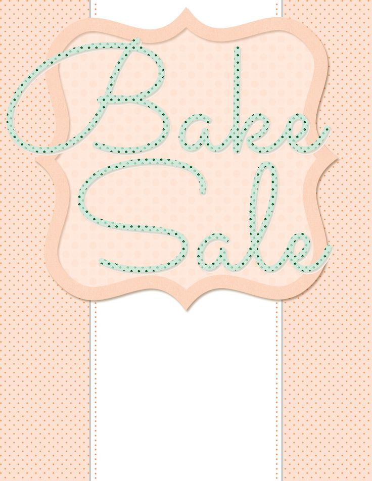 The  Best Bake Sale Flyer Ideas On   Bake Sale Sign