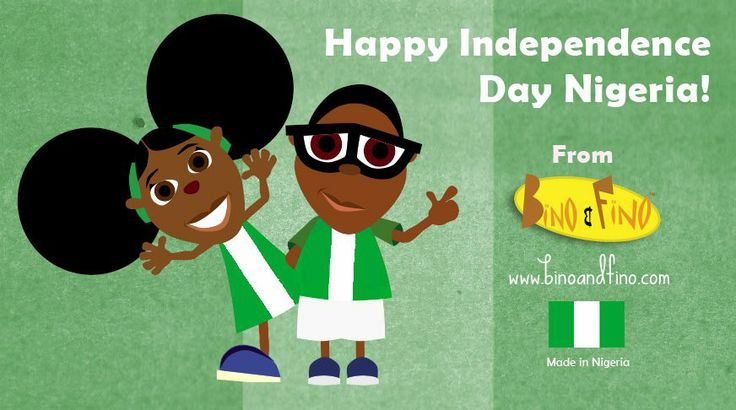 Bino and Fino celebrating Nigeria's Independence Day!
