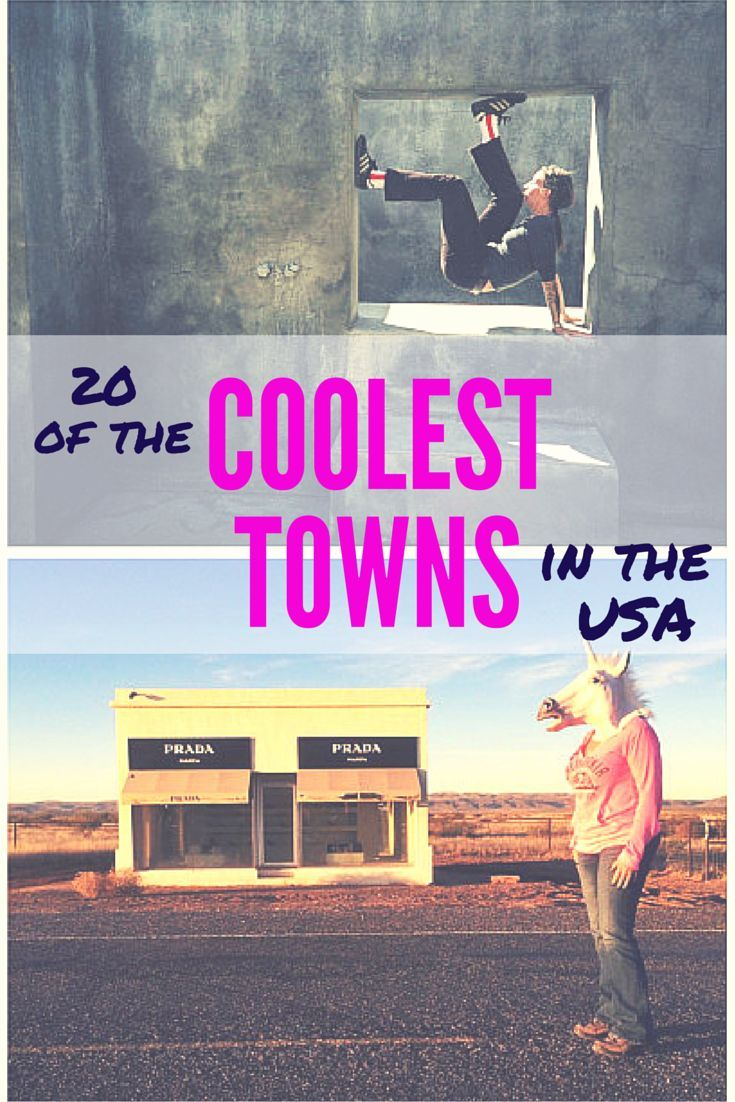 20 Of The Coolest Towns In The US