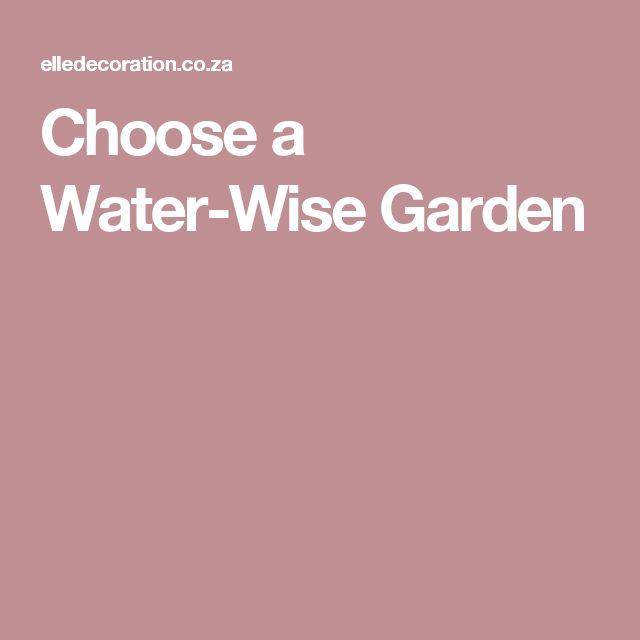 Choose a Water-Wise Garden