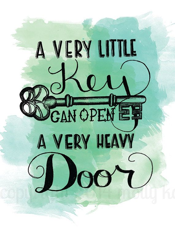 Digital Download Printable Poster Watercolor Quote Hand Letter A Very Little Key Can Open A Very Heavy Door Green Watercolor Key Art