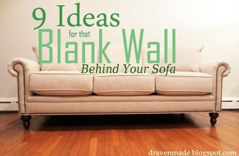 9 Ideas for that Blank Wall Behind the Sofa - Living in a Fixer Upper