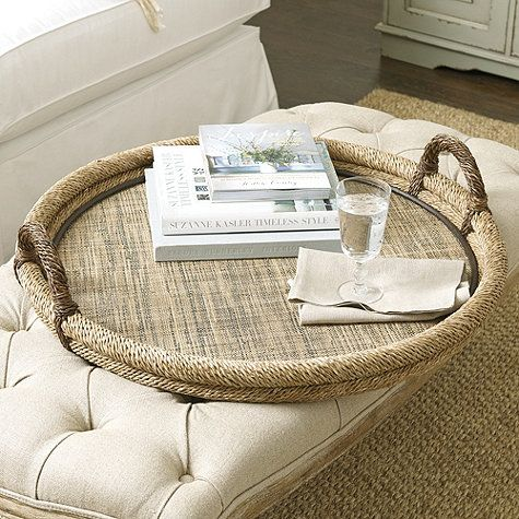 Woven Ottoman Tray for existing coffee table- nice introduction of round shape and texture!