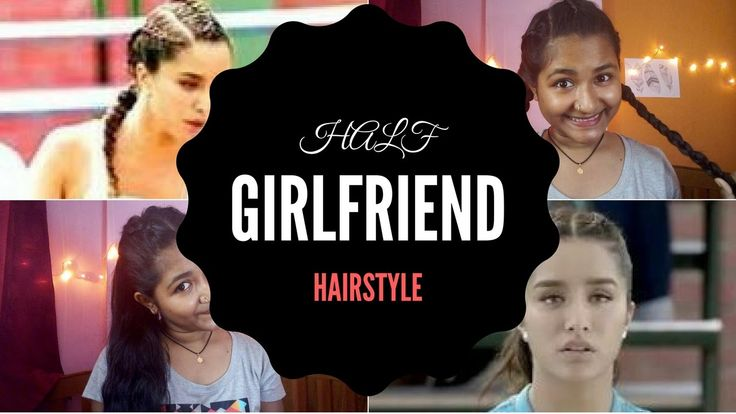 HalfGirlfriend Hairstyle | Shraddha Kapoor Inspired | Braided hairstyle