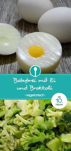 Rezept für Babybrei mit Ei und Brokkoli. Mittagsbrei für Babys ab dem 10. Monat