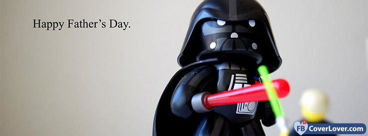 Happy Fathers Day Star Wars - cover photos for Facebook - Facebook cover photos - Facebook cover photo - cool images for Facebook profile - Facebook Covers - FBcoverlover.com/maker
