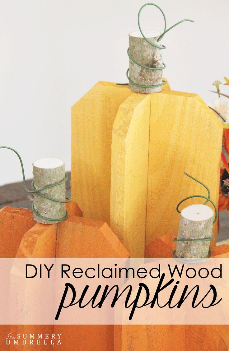 Tutoría de calabazas de madera reciclada   -   Create your own DIY reclaimed wood pumpkins with this super simple and cute tutorial. http://thesummeryumbrella.com/2014/09/diy-reclaimed-wood-pumpkins/