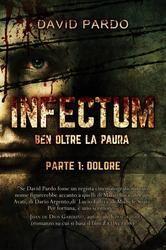 INFECTUM+(PARTE+I-+DOLORE)