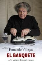 #Libro el banquete ---o lecturas de supervivencia de fernando villegas