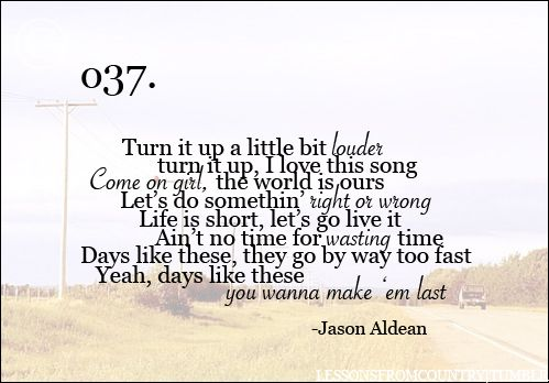 jason aldean: Country Girl, Country 3, Quotes, Country Music, Jason Aldean Days, She S Country