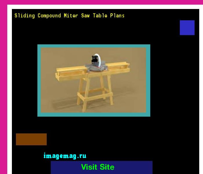 Sliding Compound Miter Saw Table Plans 101813 - The Best Image Search