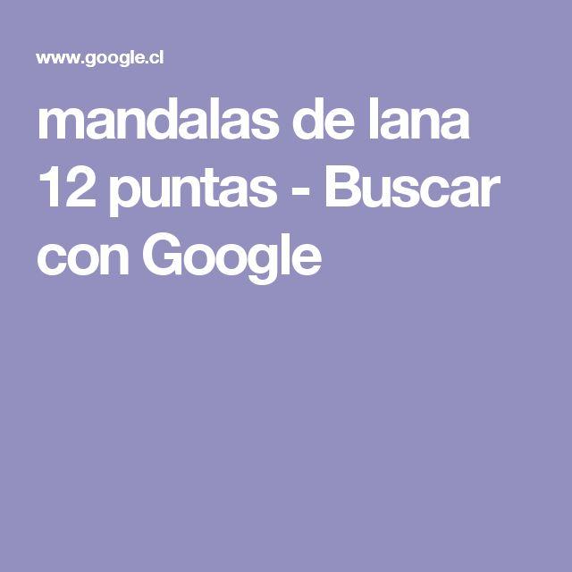 mandalas de lana 12 puntas - Buscar con Google