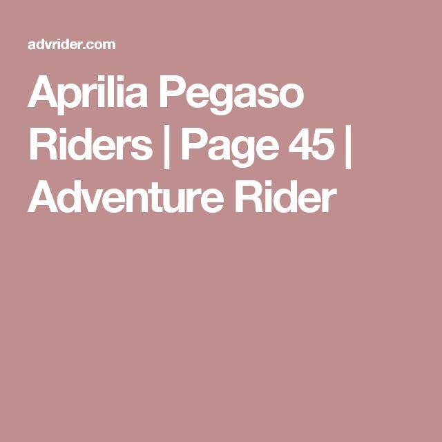 Aprilia Pegaso Riders | Page 45 | Adventure Rider