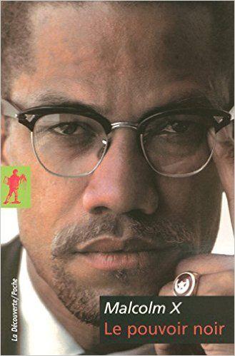 Amazon.fr - Le pouvoir noir - Malcolm X, George BREITMAN, Claude JULIEN, Guillaume CARLE - Livres