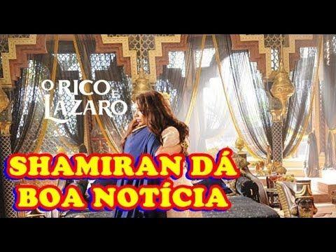 Shamiran dá boa notícia após morte de Kassaia na novela 'O Rico e Lázaro'