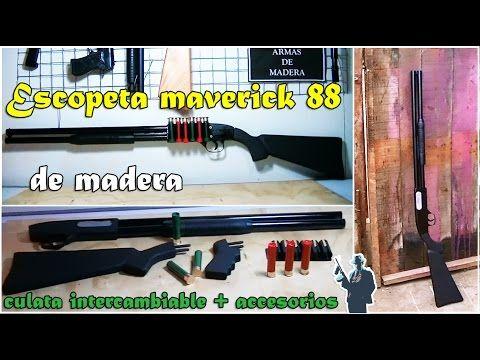 escopeta de madera maverick con accesorio (crea tu efecto) - YouTube