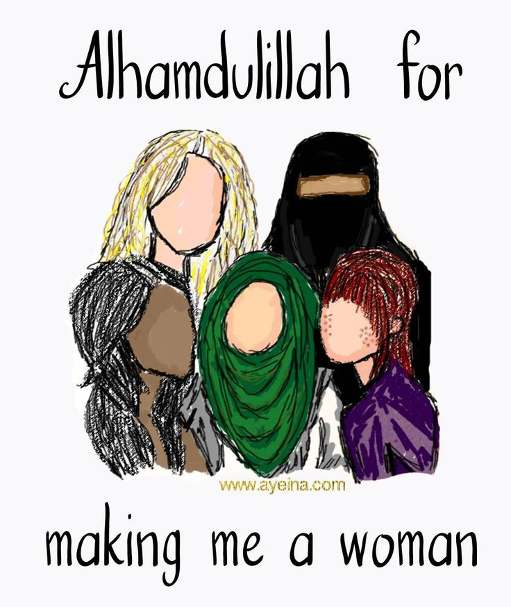 1. Alhamdulillah for making me a woman #AlhamdulillahForSeries