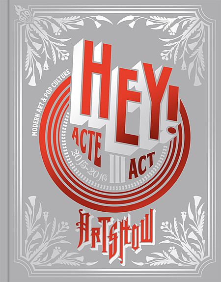 HEY! Modern Art & Pop Culture - Act III – Label 619 : Art, Design et comic-books