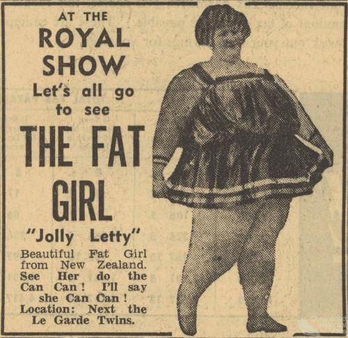 The fat girl, Royal Show, 1956. Human and animal 'freaks' were a feature of sideshow alley until the 1970s. Advertisement, Courier-Mail, 9 August 1956.