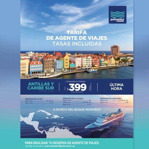 #Promo #Pullmantur #Monarch #Antillas #Caribe #Colón  #Cartagena  #Curaçao  #LaGuaira  #Aruba #cruise #travel #Arnytours #30años #Experiencia